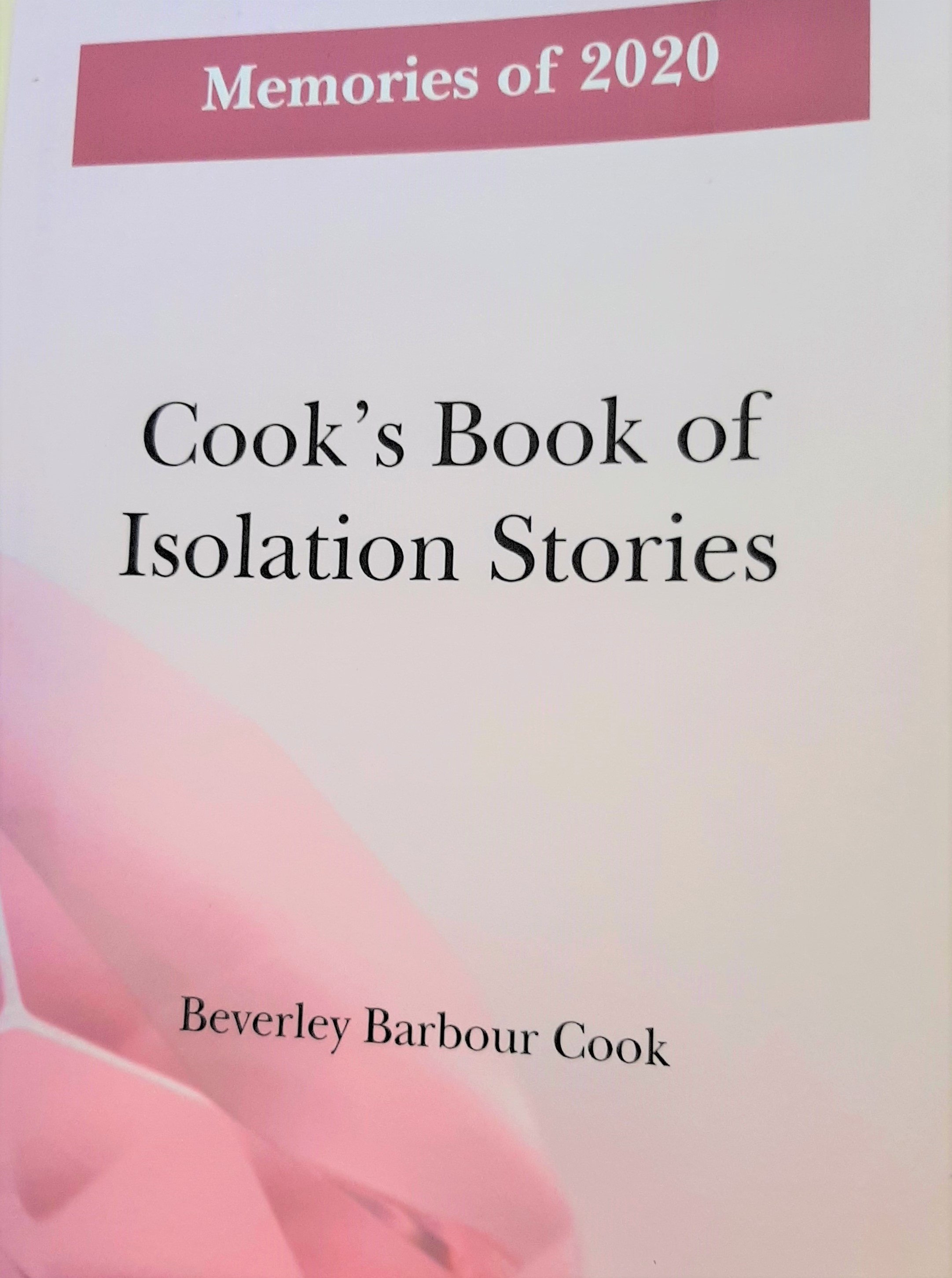 Cook's Book of Isolation Stories